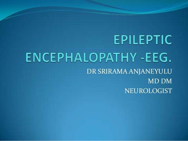 DR SRIRAMA ANJANEYULU MD DM NEUROLOGIST