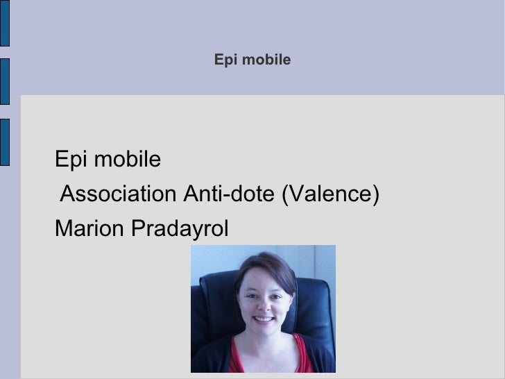 Epi mobileEpi mobileAssociation Anti-dote (Valence)Marion Pradayrol