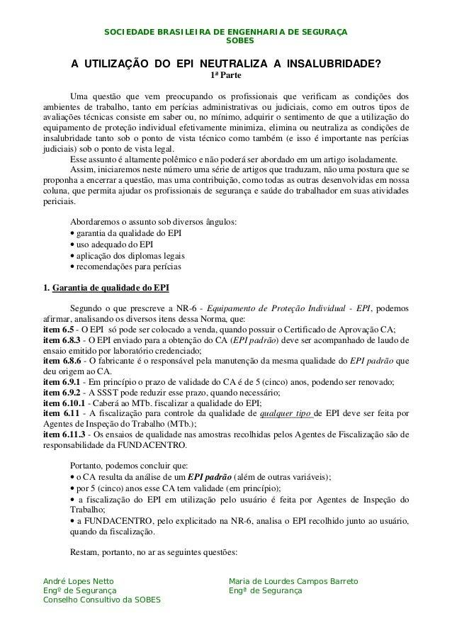 SOCIEDADE BRASILEIRA DE ENGENHARIA DE SEGURAÇASOBESNAndré Lopes NettoEngº de SegurançaConselho Consultivo da SOBESMaria de...
