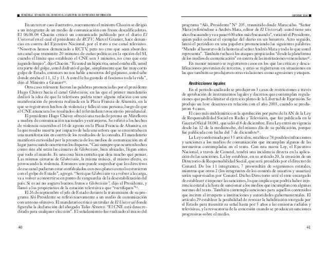 43 Enestacategoríasóloseregistróuncaso,queconsistióenunallanamiento a la emisora comunitaria San Juanera 95.9, que funcion...