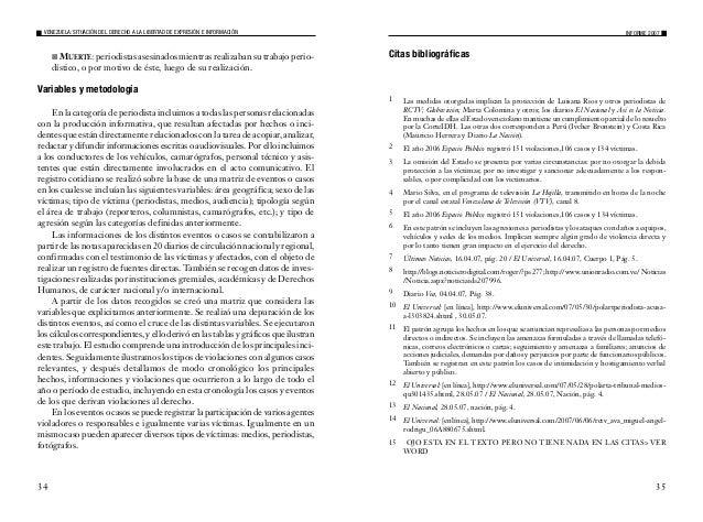 36 VENEZUELA: SITUACIÓN DEL DERECHO A LA LIBERTAD DE EXPRESIÓN E INFORMACIÓN 16 El Nacional, 08.11.06, pág. A-2. 17 Los ar...