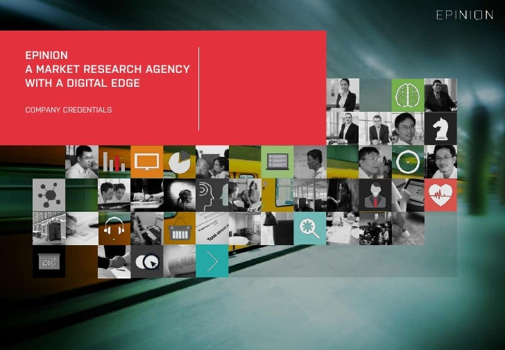 EPINIONA MARKET RESEARCH AGENCYWITH A DIGITAL EDGE<br />COMPANY CREDENTIALS<br />