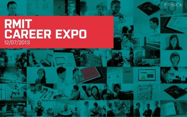 12/07/2013 RMIT 1 CAREER EXPO