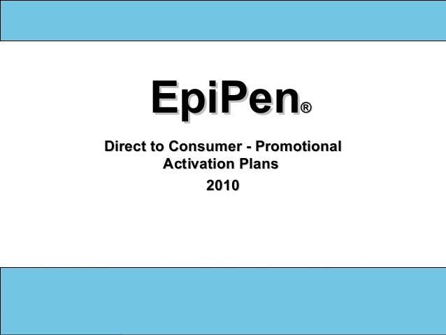 1 EpiPenEpiPen®® Direct to Consumer - PromotionalDirect to Consumer - Promotional Activation PlansActivation Plans 20102010