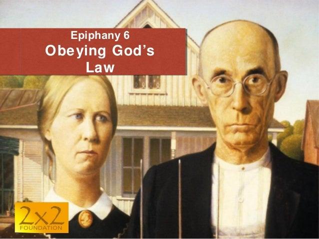 Epiphany 6  Obeying God's Law