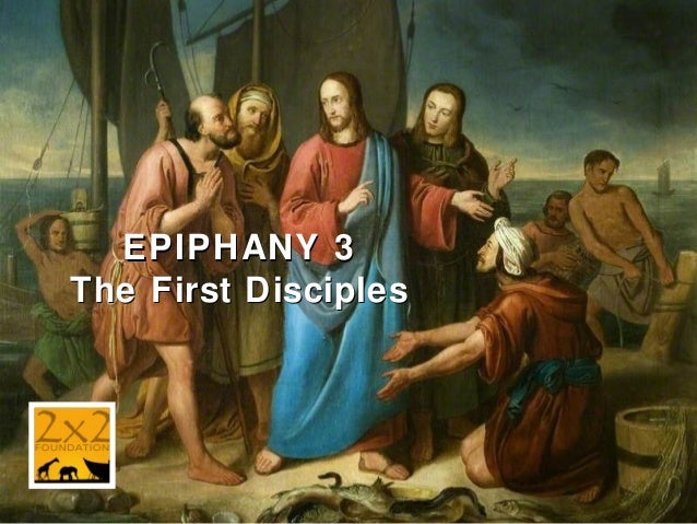Epiphany 3: Jesus Calls His First Disciples