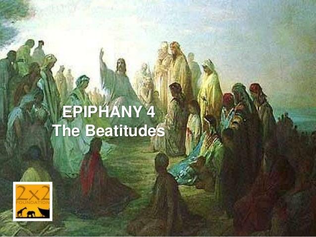 EPIPHANY 4 The Beatitudes