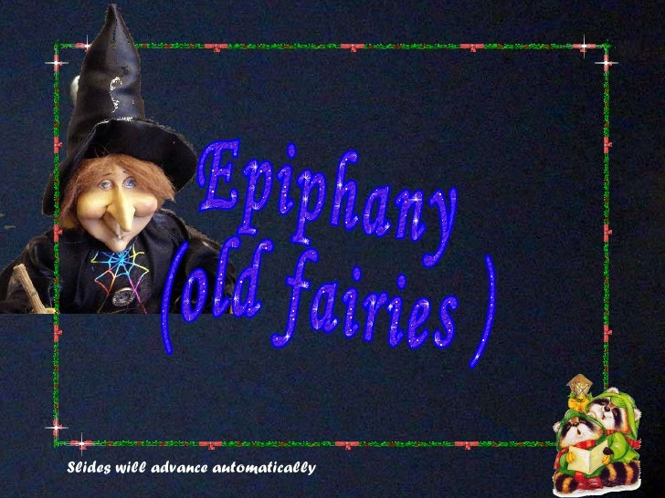 Epiphany (old fairies) 2011
