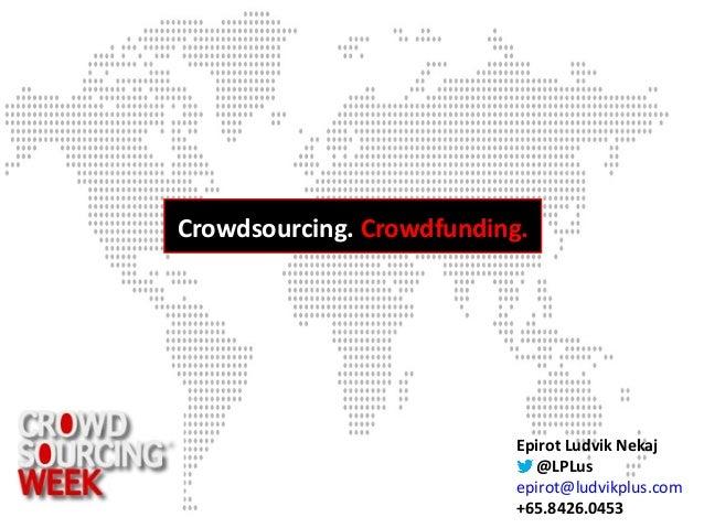Epirot Ludvik Nekaj@LPLusepirot@ludvikplus.com+65.8426.0453Crowdsourcing. Crowdfunding.