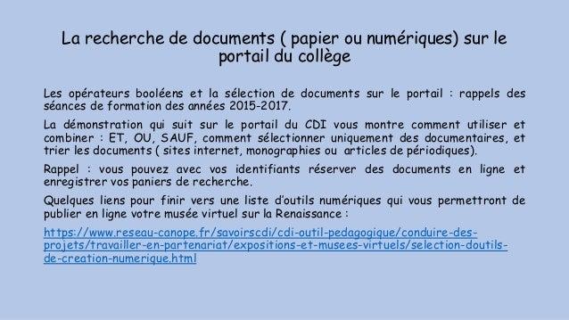 La recherche de documents ( papier ou numériques) sur le portail du collège Les opérateurs booléens et la sélection de doc...