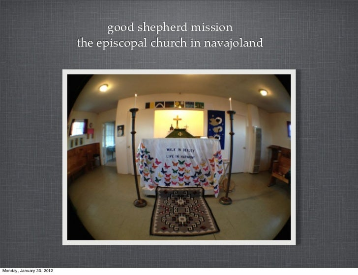 good shepherd mission                           the episcopal church in navajolandMonday, January 30, 2012