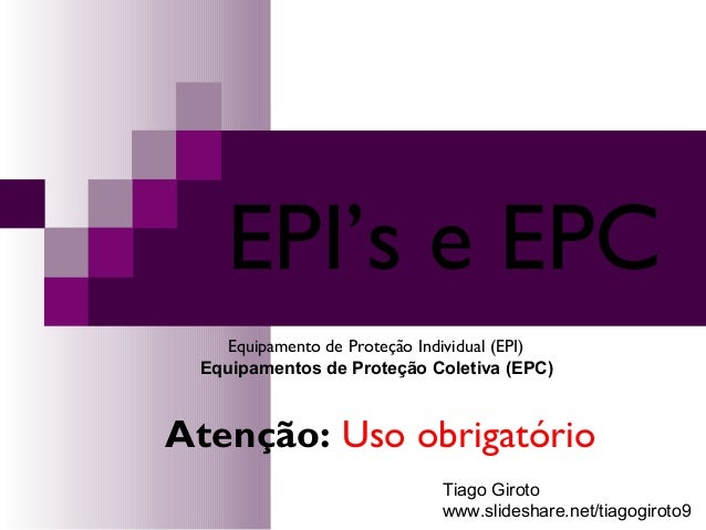 a9f772eb336d3 EPI s e EPC Equipamento de Proteção Individual (EPI) Equipamentos de Proteção  Coletiva (EPC ...