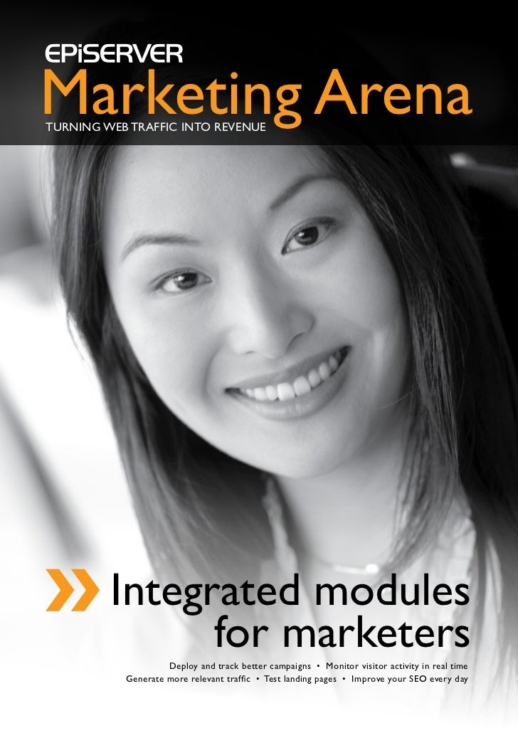 Marketing ArenatuRNING WEb tRAFFIC INto REVENuE         Integrated modules               for marketers                    ...