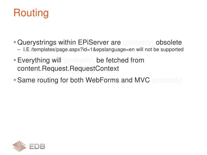 Querystrings within EPiServer are (probably) obsolete<br />I.E /templates/page.aspx?id=1&epslanguage=en will not be suppor...