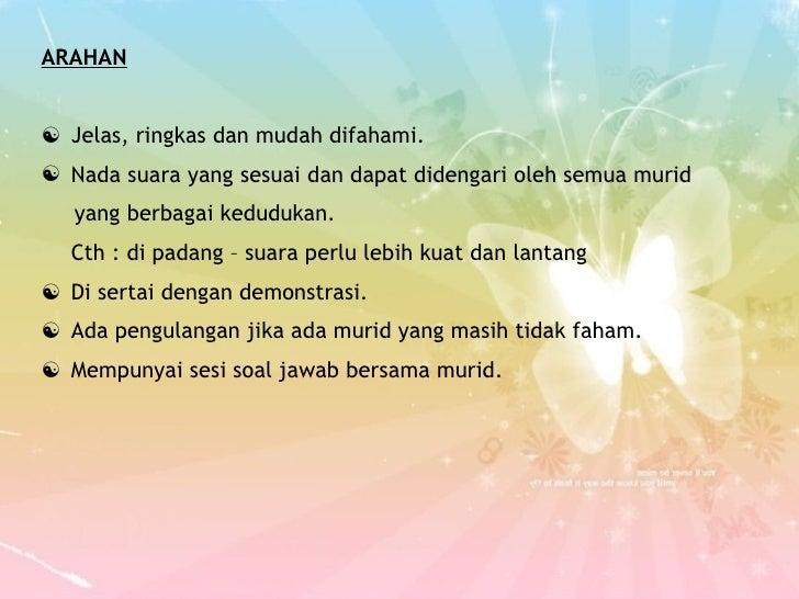 <ul><li>ARAHAN </li></ul><ul><li>Jelas, ringkas dan mudah difahami. </li></ul><ul><li>Nada suara yang sesuai dan dapat did...