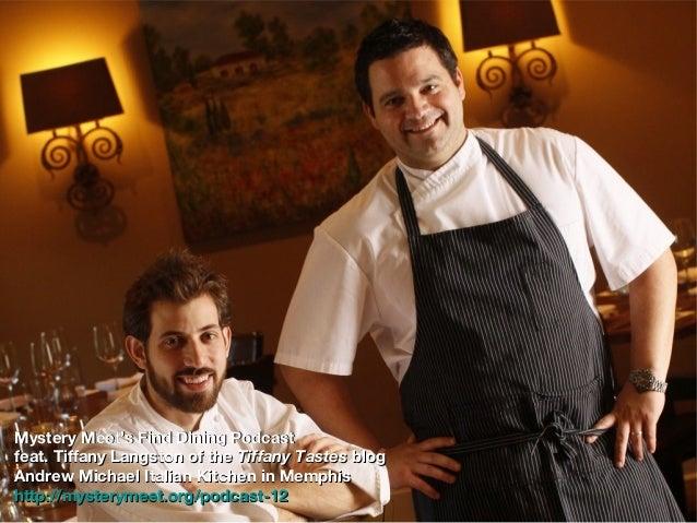 andrew michael italian kitchen in memphis mysterymeetorgpodcast 2 - Andrew Michael Italian Kitchen