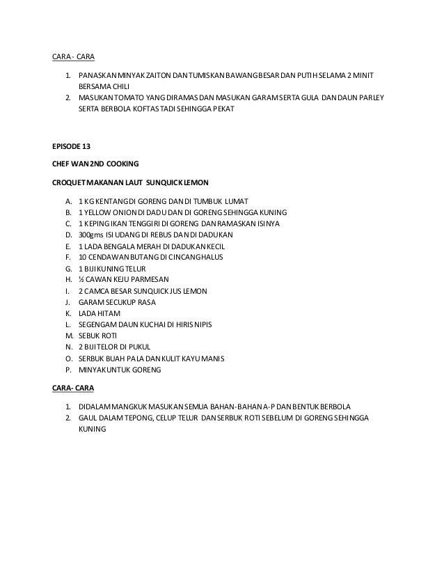 CARA - CARA  1. PANASKAN MINYAK ZAITON DAN TUMISKAN BAWANG BESAR DAN PUTIH SELAMA 2 MINIT  BERSAMA CHILI  2. MASUKAN TOMAT...