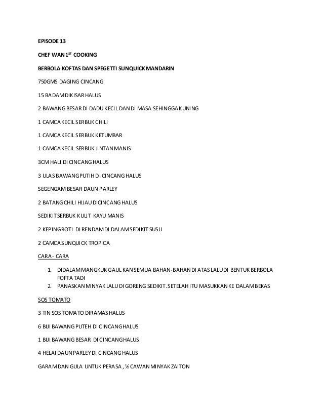 EPISODE 13 CHEF WAN1ST COOKING BERBOLA KOFTAS DAN SPEGETTI SUNQUICKMANDARIN 750GMS DAGING CINCANG 15 BADAMDIKISARHALUS 2 B...