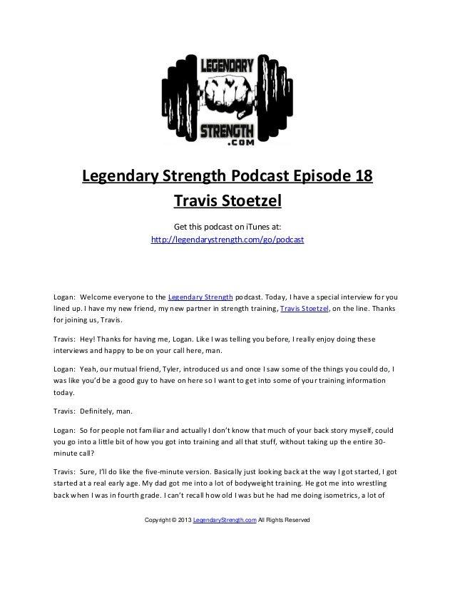 Legendary Strength Podcast Episode 18                    Travis Stoetzel                                     Get this podc...