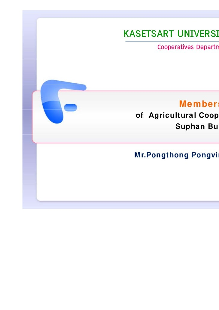 KASETSART UNIVERSITY       Cooperatives Department             Members Control  of Agricultural Cooperatives in           ...