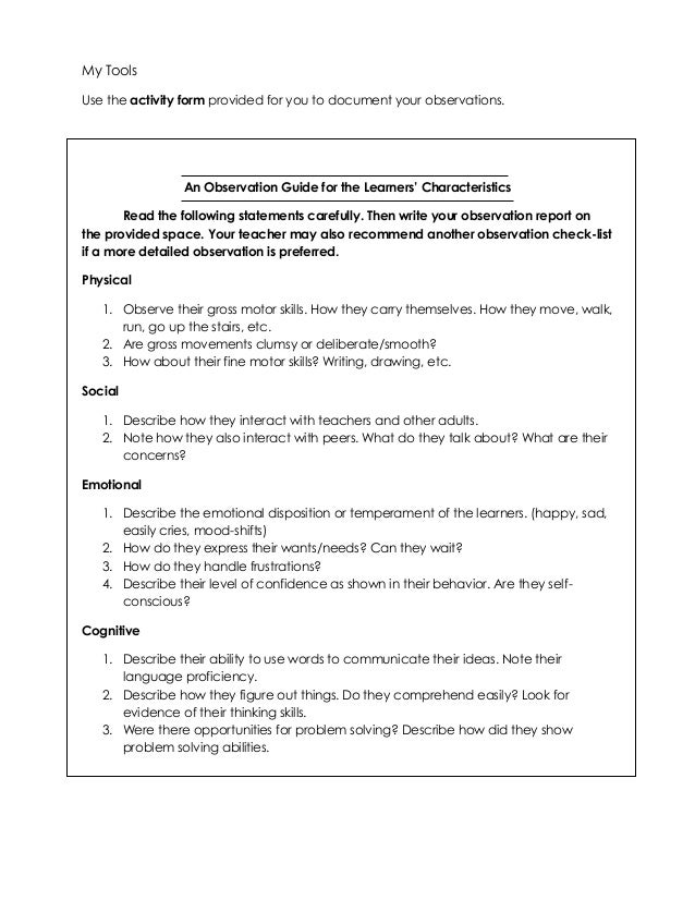 My Tools Use the activity form provided for you to document your observations. An Observation Guide for the Learners' Char...