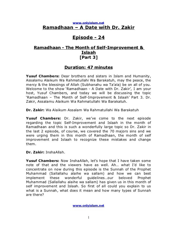 www.onlyislam.net         Ramadhaan – A Date with Dr. Zakir                         Episode - 24    Ramadhaan - The Month ...