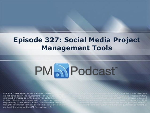 project management and social networking media The social media project manager determines which strategy to deploy on social  networks in keeping with the overall communication strategy: which presence,.