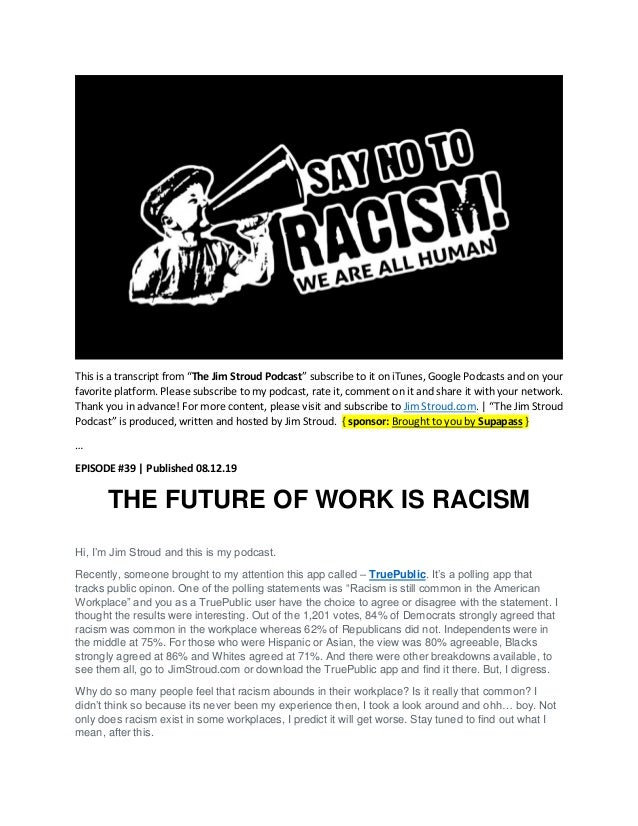 The Future of Work is Racism [Podcast Transcript]