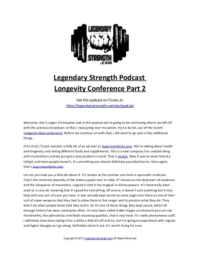 Legendary Strength Podcast                     Longevity Conference Part 2                                     Get this po...