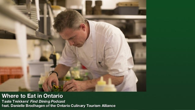 Where to Eat in Ontario  Taste Trekkers' Find Dining Podcast feat. Danielle Brodhagen of the Ontario Culinary Tourism Alli...