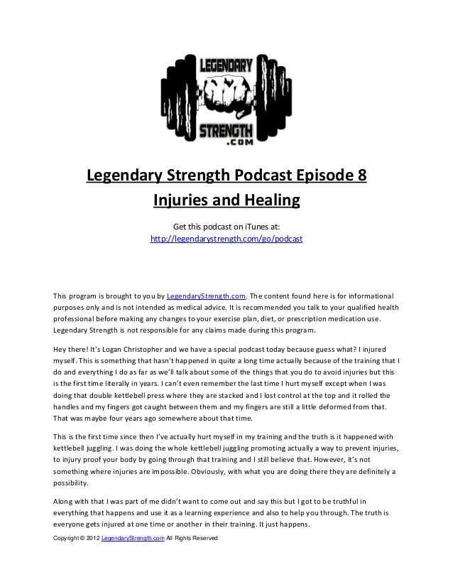 Legendary Strength Podcast Episode 8                   Injuries and Healing                                        Get thi...