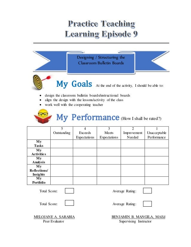 Designing / Structuring the Classroom Bulletin Boards My Goals At the end of the activity, I should be able to:  design t...