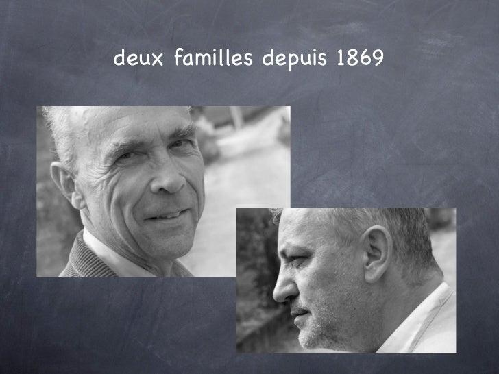 deux familles depuis 1869