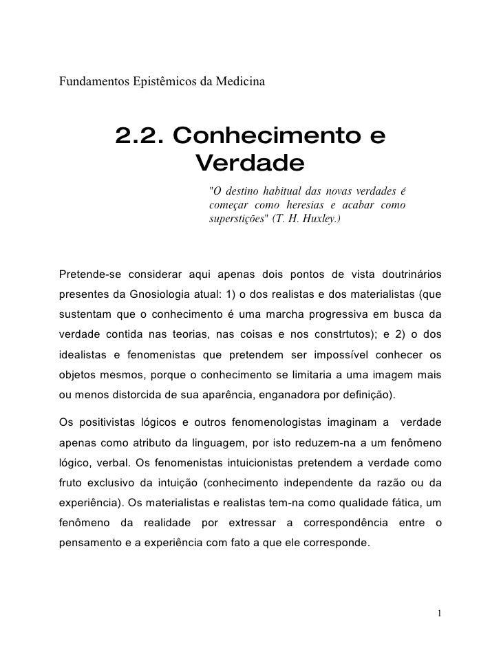 Fundamentos Epistêmicos da Medicina              2.2. Conhecimento e                 Verdade                              ...