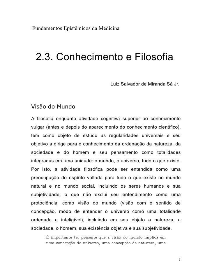 Fundamentos Epistêmicos da Medicina       2.3. Conhecimento e Filosofia                                      Luiz Salvador...