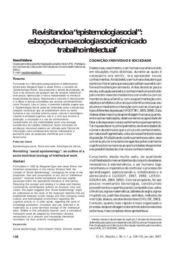 """Revisitandoa""""epistemologiasocial"""":             esboçodeumaecologiasociotécnicado                      trabalhointelectual*..."""