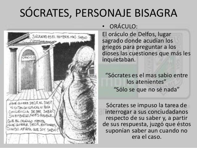 SÓCRATES, PERSONAJE BISAGRA  • ORÁCULO:  El oráculo de Delfos, lugar  sagrado donde acudían los  griegos para preguntar a ...