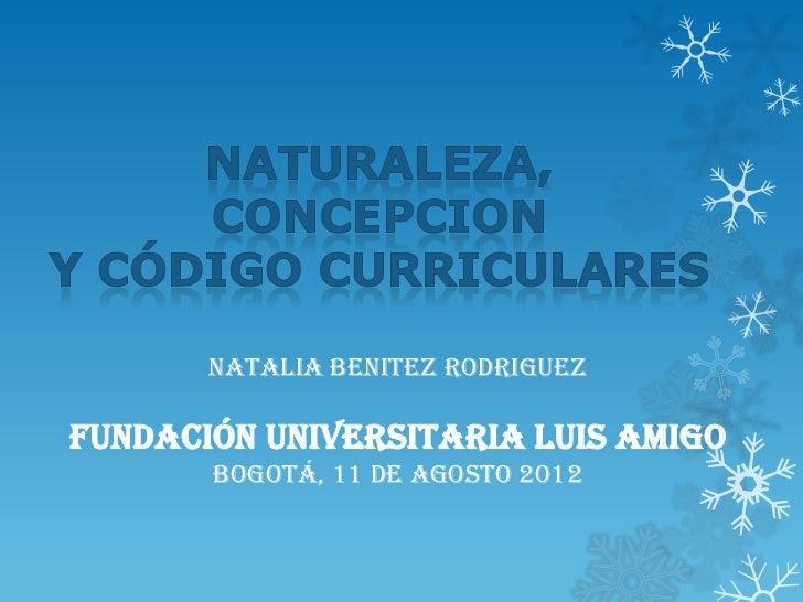 NATALIA BENITEZ RODRIGUEZFUNDACIÓN UNIVERSITARIA LUIS AMIGO       Bogotá, 11 de agosto 2012