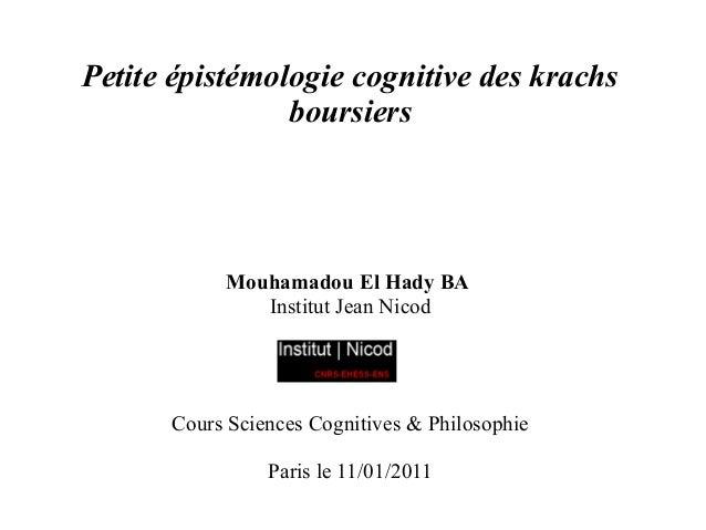 Petite épistémologie cognitive des krachs                boursiers           Mouhamadou El Hady BA              Institut J...