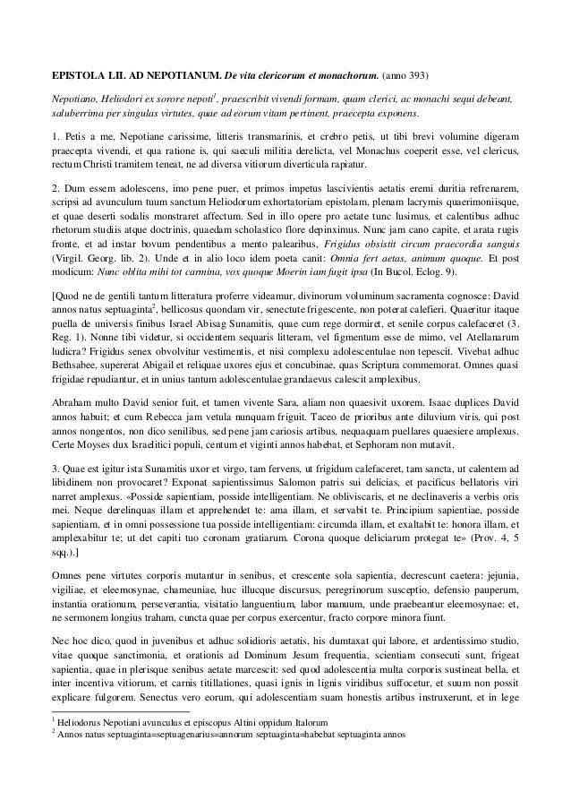 EPISTOLA LII. AD NEPOTIANUM. De vita clericorum et monachorum. (anno 393)Nepotiano, Heliodori ex sorore nepoti1, praescrib...