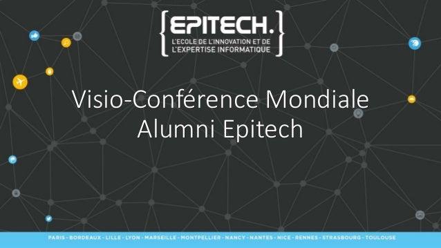 Visio-Conférence Mondiale Alumni Epitech