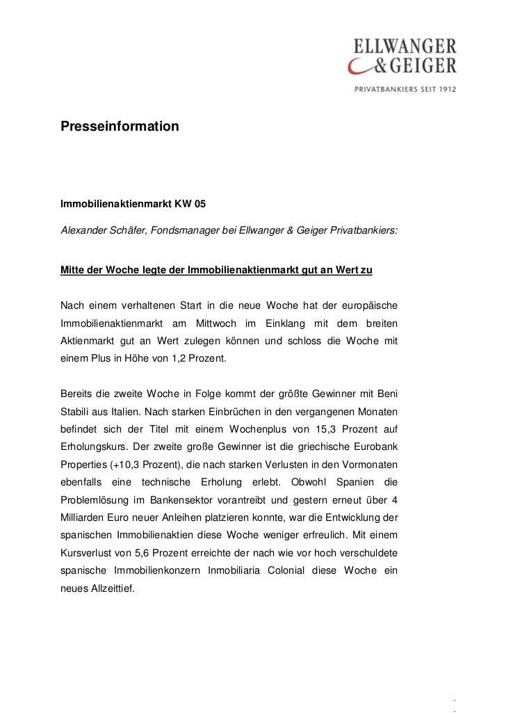 PresseinformationImmobilienaktienmarkt KW 05Alexander Schäfer, Fondsmanager bei Ellwanger & Geiger Privatbankiers:Mitte de...