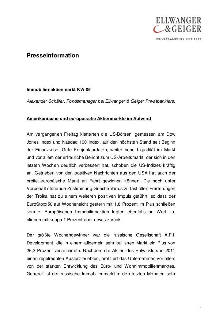 PresseinformationImmobilienaktienmarkt KW 06Alexander Schäfer, Fondsmanager bei Ellwanger & Geiger Privatbankiers:Amerikan...