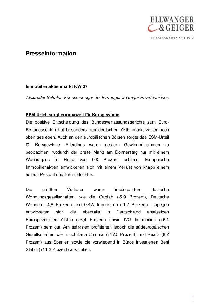 PresseinformationImmobilienaktienmarkt KW 37Alexander Schäfer, Fondsmanager bei Ellwanger & Geiger Privatbankiers:ESM-Urte...