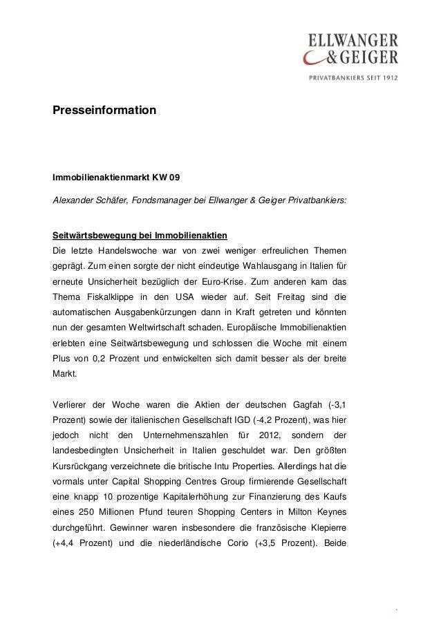 PresseinformationImmobilienaktienmarkt KW 09Alexander Schäfer, Fondsmanager bei Ellwanger & Geiger Privatbankiers:Seitwärt...