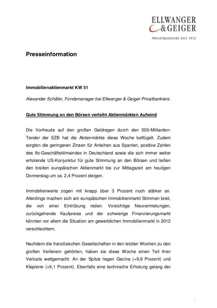 PresseinformationImmobilienaktienmarkt KW 51Alexander Schäfer, Fondsmanager bei Ellwanger & Geiger Privatbankiers:Gute Sti...