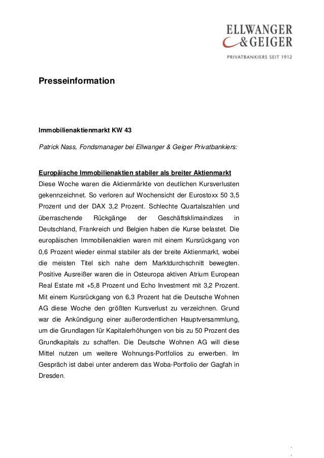 PresseinformationImmobilienaktienmarkt KW 43Patrick Nass, Fondsmanager bei Ellwanger & Geiger Privatbankiers:Europäische I...