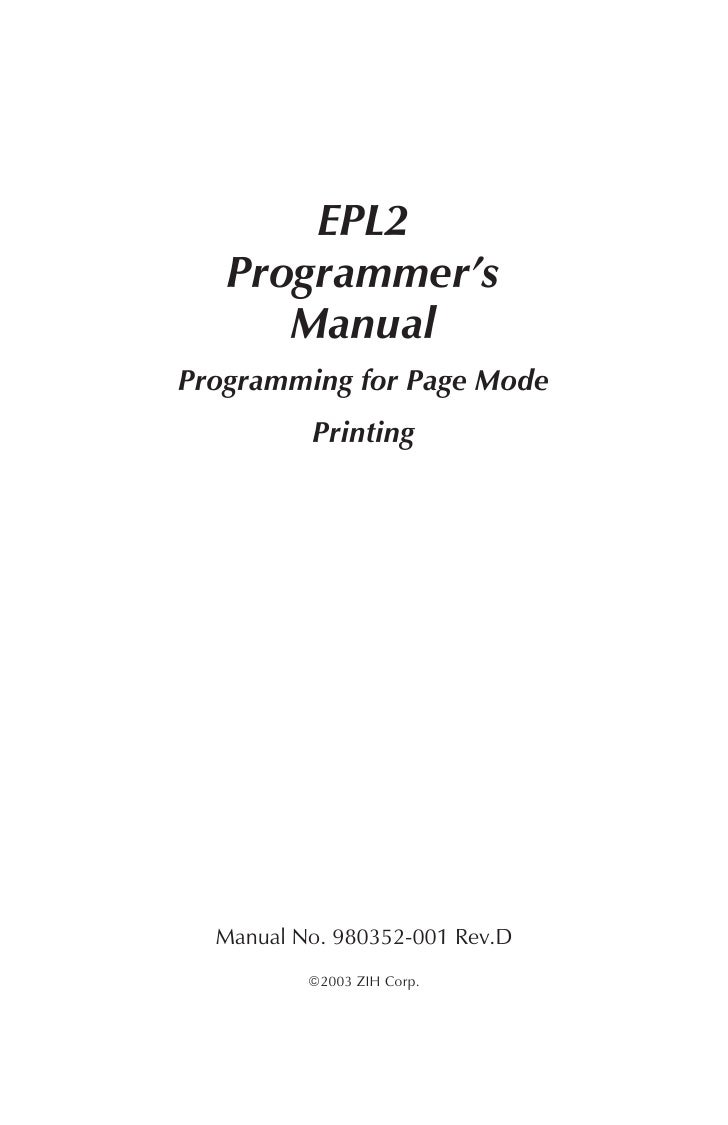 EPL2    Programmer's       Manual Programming for Page Mode           Printing       Manual No. 980352-001 Rev.D          ...