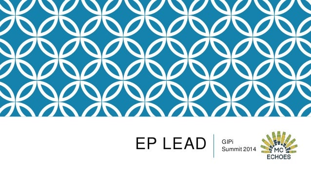 EP LEAD  GIPi Summit 2014