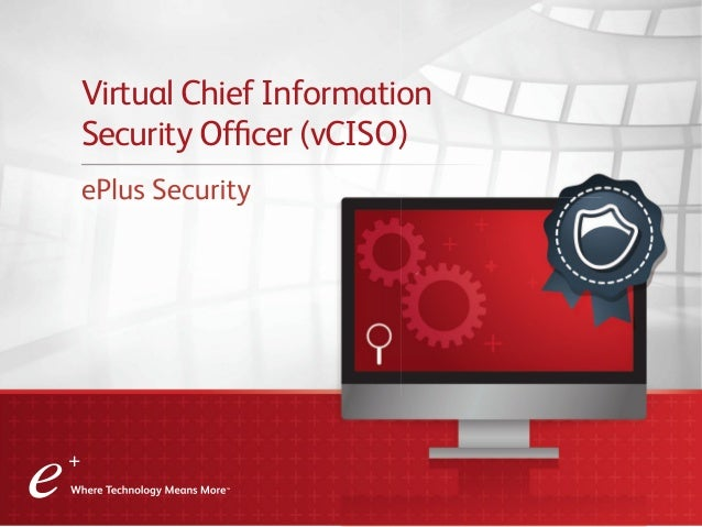 Virtual Chief Information Security Officer (vCISO) EPlus Security ...